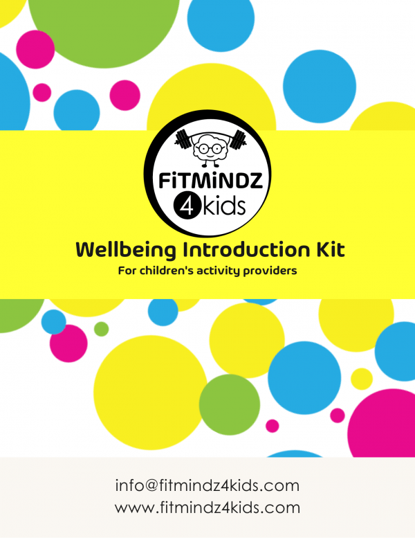 Wellbeing Introduction Kit For Children's Activity Providers
